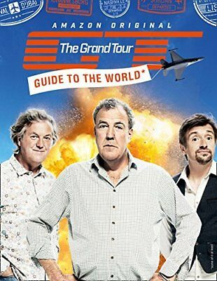 The Grand Tour Guide to the World by  New Hardcover Book