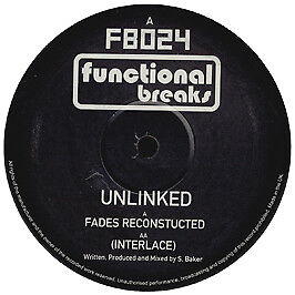 Unlinked - Fades Reconstructed - Functional Breaks - 2003 #116795