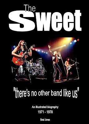 The Sweet Book : Illustrated Biography 1971 - 1978 (Brian Connolly, Glam Rock)