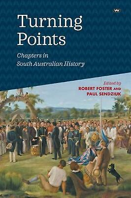Turning Points: Chapters in South Australian history Paperback Book Free Shippin