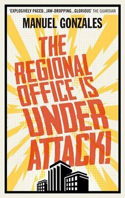 The Regional Office is Under Attack! by Gonzales, Manuel Book The Cheap Fast