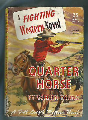 1948 QUARTER HORSE Gordon Young Full Length Fighting Western Novel Pulp Digest