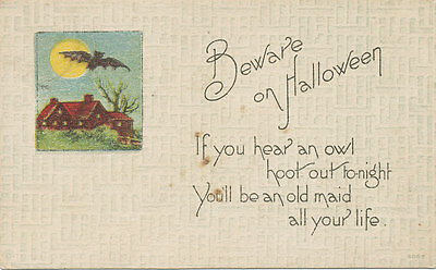 Halloween PC 1920 * Bat   Owl Hoots You Will Be an Old Maid
