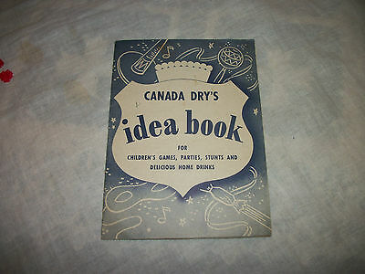 Vintage Canada Dry Ginger Ale Idea Book Children's Games Parties Recipes etc