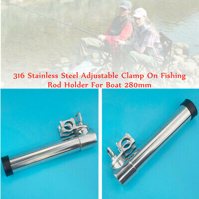 316 Stainless Steel Adjustable Clamp On Fishing Rod Holder For Boat 280mm