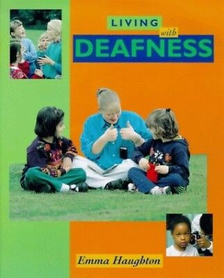 Living with Deafness by Haughton, Emma Hardback Book The Cheap Fast Free Post