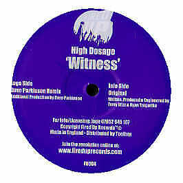 High Dosage - Witness - Fired Up - 2005 #168539