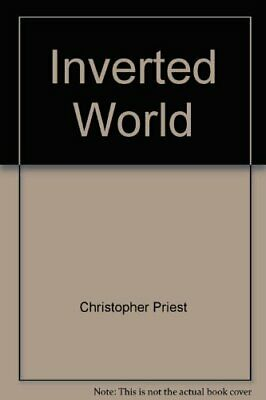 Inverted World (Gollancz Classic SF) by Priest, Christopher Paperback Book The