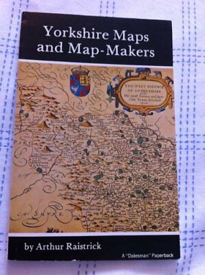 Yorkshire Maps and Map-makers by Raistrick, Arthur Paperback Book The Cheap Fast