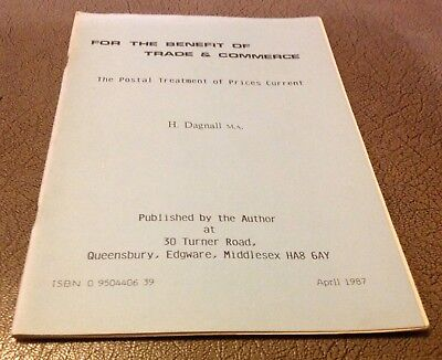 """""""For Benefit Trade & Commerce: Postal Treatment of Prices Current"""" H Dagnall '87"""