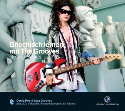 GRIECHISCH lernen mit The Grooves - Groovy BASICS, Audio-CD A1