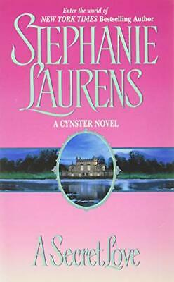 A Secret Love (Cynster Novels) by Laurens, Stephanie Paperback Book The Cheap