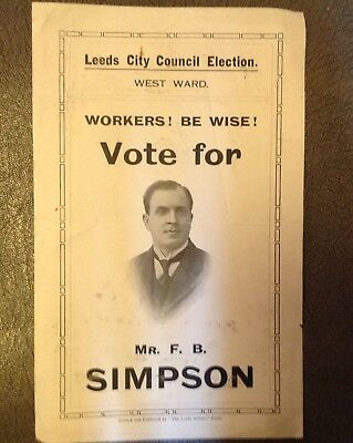 Early Leeds City Election Flyer F.B.Simpson (Labour Party Candidate)