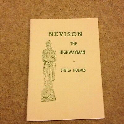 Nevison The Highway Man Local History Book Pontefract Yorkshire