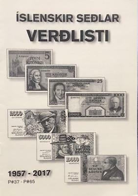 2017 Priced Catalogue of ICELANDIC BANKNOTES 1957-2017 list of all signatures