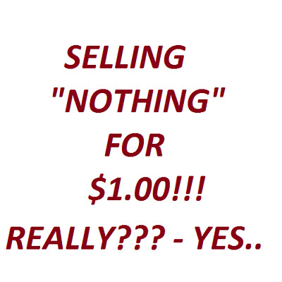"""I'm Selling """"Nothing"""" for $1.00"""
