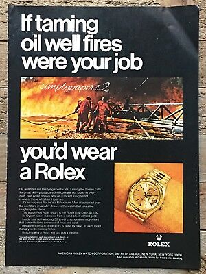 1969 If Taming Oil Well Fires Were Your Job You'd Wear A Rolex Watch NY Print Ad
