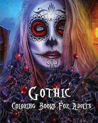 Gothic Coloring Books for Adults Stress Relieving Gothic Art Des by Layla Litter