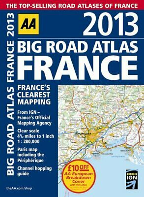 AA Big Road Atlas France 2013 by AA Publishing Book The Cheap Fast Free Post