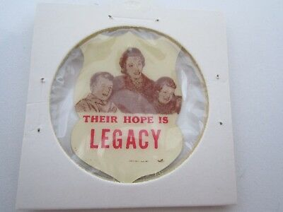 Their Hope Is Legacy Vintage Paper/celluloid Badge Scarce In Fine Condition