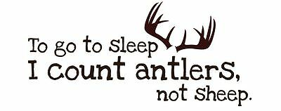 To Go To Sleep I Count Antlers Not Sheep nursery wall words decal sticker BLACK