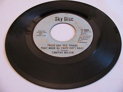 Timothy Wilson-These Are The Things That Make Me Know She's Gone/tata-Sky Disc