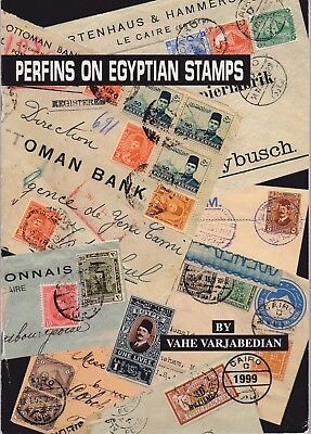 PERFINS ON EGYPTIAN STAMPS by Vahe Varjabedian 1999 booklet