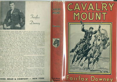 CAVALRY MOUNT (Fairfax Downey, Paul Brown) -- v.g. 1946 first in unclipped d.j.