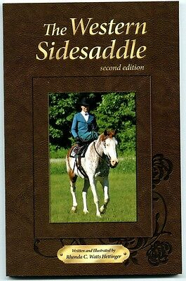 The Western Sidesaddle By Rhonda Watts-Hettinger -- Signed By Author