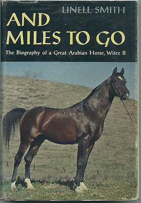 AND MILES TO GO (Linell Smith) -- Arabian stallion Witez II -- very good in d.j.
