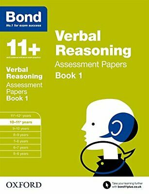 Bond 11+: Verbal Reasoning Assessment Papers: 10-11+ years Book 1 by Bond 11+