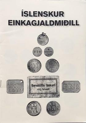 2017 Catalogue of ICELANDIC TOKENS - PRIVATE CURRENCIES Priced Iceland