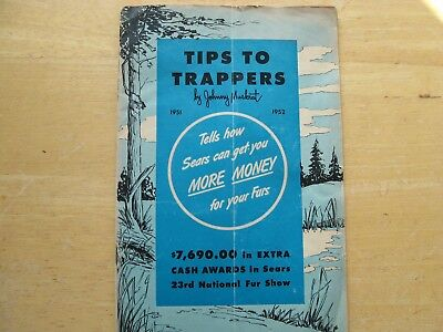 Tips To Trappers by Johnny Muskrat 1951