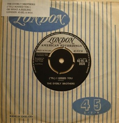 Everly Brothers, ('til) I Kissed You / Oh What A Feeling, N/mint London, 7Inch