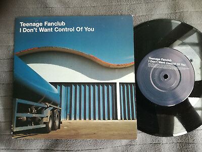 """TEENAGE FANCLUB I Dont Want Control.. UK Creation 7"""" picture sleeve vinyl record"""
