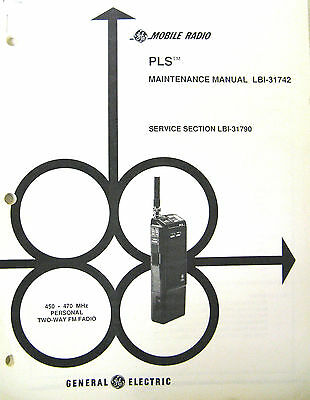 GE Manual #LBI- 431742 For PLS Personal Radio UHF Band 450 - 470 MHz.
