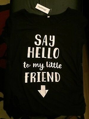 Womens Maternity Shirt - Say hello to my little friend (xl) new with tag