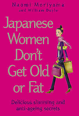 """VERY GOOD"" Japanese Women Don't Get Old or Fat: Delicious slimming and anti-age"