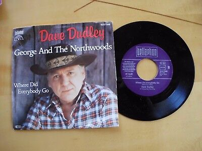 Dave Dudley - George and the northwoods/Where did everybody go