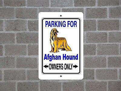 Afghan Hound - dog parking owners guard breed yard fence metal aluminum sign