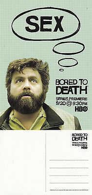 TV SERIES BORED TO DEATH HBO ZACH GALIFIANAKIS ADVERTISING COLOUR  POSTCARD (a)
