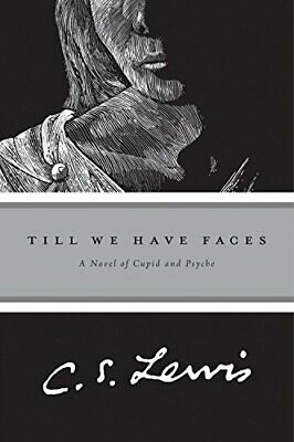Till We Have Faces: A Myth Retold by Lewis, C. S. Paperback Book The Cheap Fast