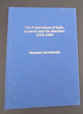 Book - The Postal Issues Of Syria/lebanon & The Alaouites - 1919/1945