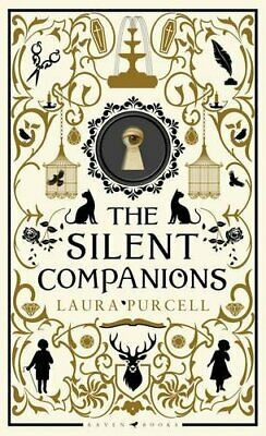 The Silent Companions: Winner of the WHSmith Thumping Good ... by Purcell, Laura