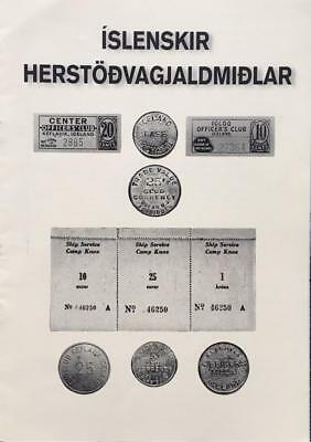 2017 Catalogue of US MILITARY IN ICELAND Tokens and Currency Priced
