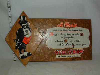 1950s OLD CROW BOURBON WHISKEY ADVERTISING WALL HANGING ( A TOAST ) SIGN