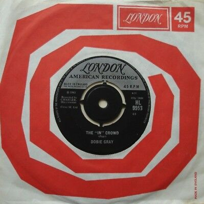 "Dobie Gray, The ""in"" Crowd / Be A Man, London, 7Inch 45Rpm"
