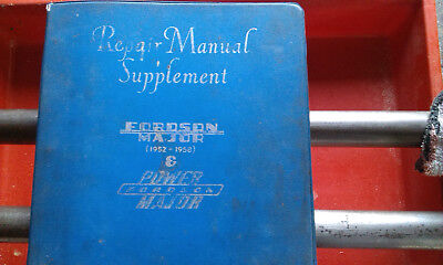 Fordson Major Workshop Manual Supplement With 2Nd Manual With 12 Pages Missing