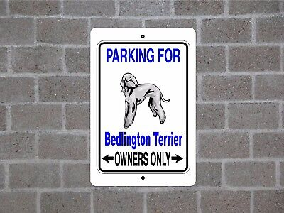 Bedlington Terrier dog breed parking owners guard yard fence metal aluminum sign