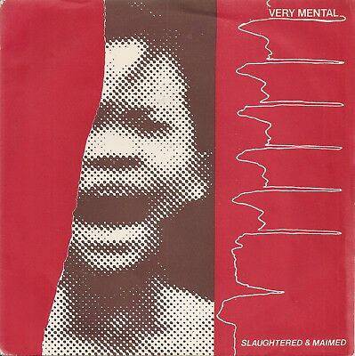 Very Mental Rare Irish Indie Punk Rock Slaughtered And Maimed  From 1983 Mint Ps